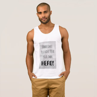 White men's tank top with motivational text