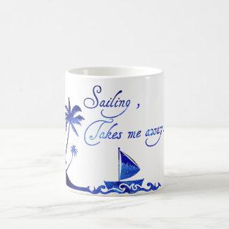 White Mug and blue Sailing takes me away