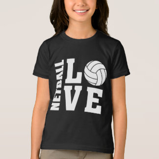 White Netball Love, Netball T-Shirt