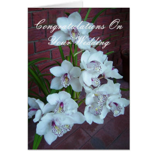 White orchids, Congratulation on Your Wedding Card