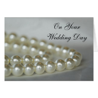 White Pearls Wedding Day Greeting Card