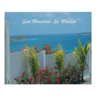 White Picket Fence in Sint Maarten Poster