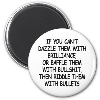 White Riddle Them W Bullets 6 Cm Round Magnet