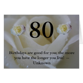White Rose 80th Birthday Card