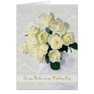 White roses - Thank you Mother for my Wedding Card