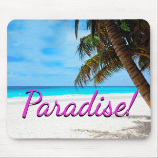 "White sand beach, palm tree, ""Paradise"" text Mouse Pad"