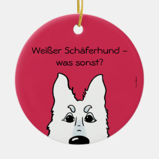 White shepherd dog - which otherwise? ceramic ornament
