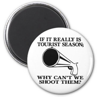 White Tourist Season Shoot Them 6 Cm Round Magnet