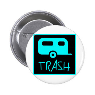 White Trailer Park Trash Poor Dumb Redneck Pinback Button