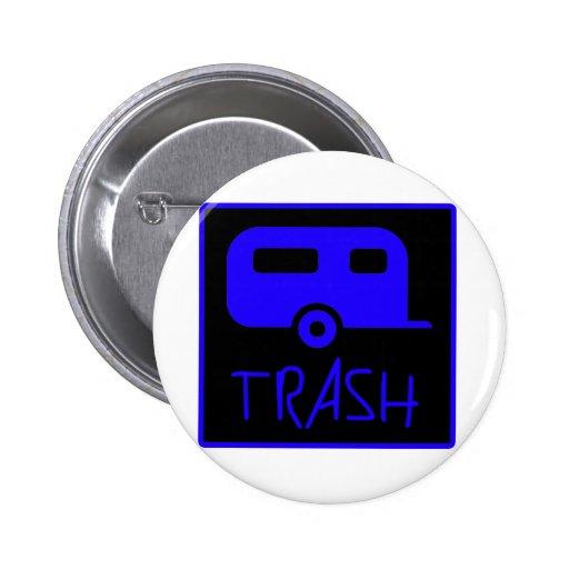 White Trailer Park Trash Poor Dumb Redneck Buttons