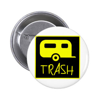 White Trailer Park Trash Poor Dumb Redneck Button