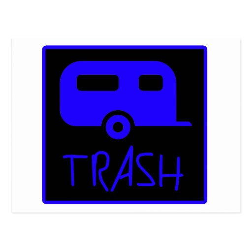 White Trailer Park Trash Poor Dumb Redneck Postcard