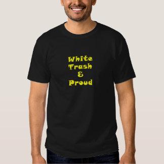 White Trash and Proud Shirt
