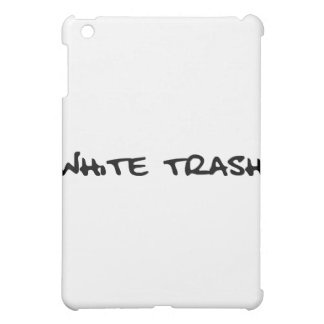 White Trash Case For The iPad Mini