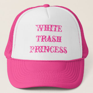 White Trash Princess Trucker Hat