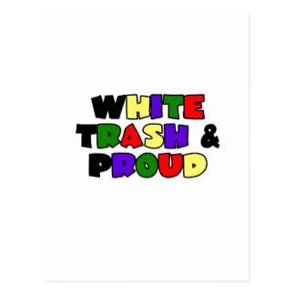 White Trash & Proud Postcard
