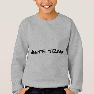 White Trash Sweatshirt