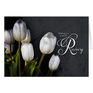 White Tulips Get Well Speedy Recovery Card