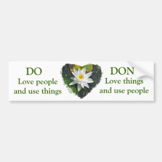 White Water Lily DO, DON'T Bumper Sticker