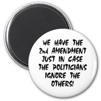 White We Have 2nd Amendment Refrigerator Magnets
