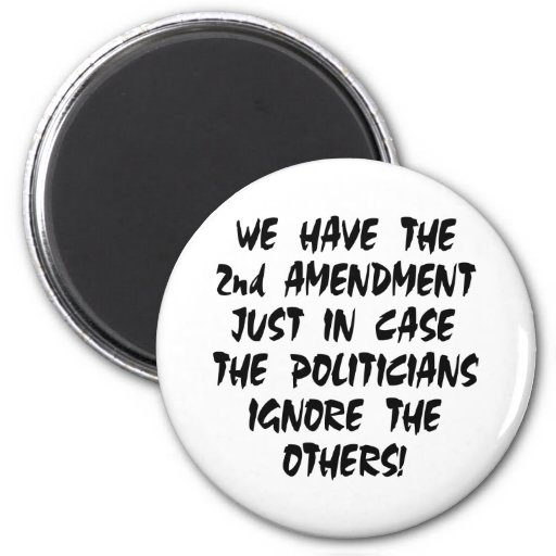 White We Have 2nd Amendment Refrigerator Magnets