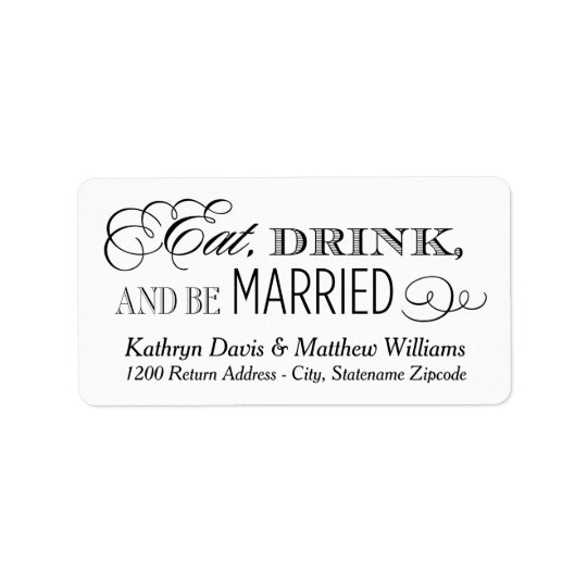 White Wedding Return | Eat Drink and Be Married Label