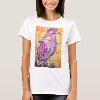 """White-winged Dove """"Be Free"""" T-Shirt"""