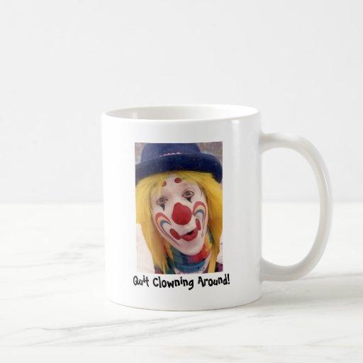 whiteface, Quit Clowning Around! Coffee Mug