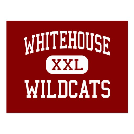 Whitehouse - Wildcats - High - Whitehouse Texas Post Cards