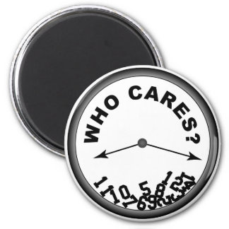 Who Cares Clock - Magnet