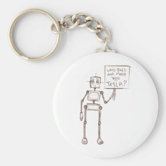 Who Died And Made You Tesla? Key Ring