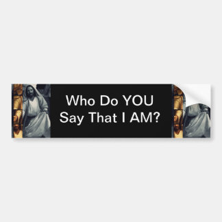 Who Do YOU Say That I AM? Bumper Sticker