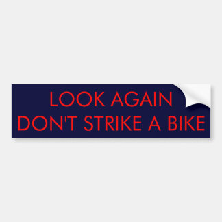 Who else do we share the road with? bumper sticker