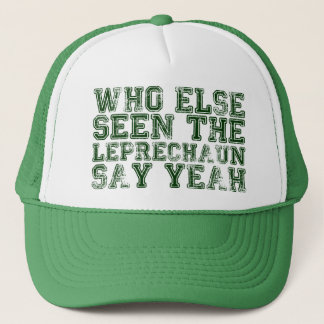 Who Else Seen the Leprechaun Say Yeah Hat
