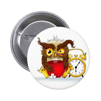 Who gives a HOOT!! 6 Cm Round Badge