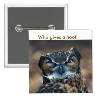 Who gives a hoot! 15 cm square badge