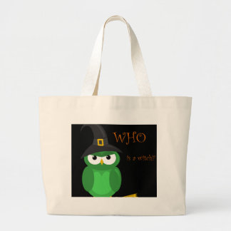 Who is a witch? - green large tote bag