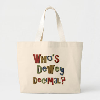 Who is Dewey Decimal Jumbo Tote Bag