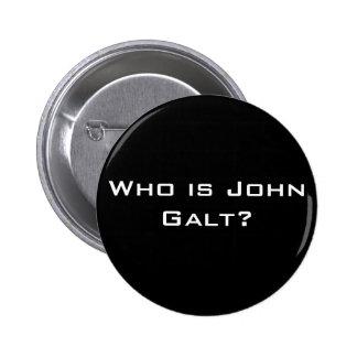 Who is John Galt Pinback Buttons