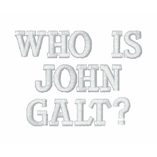 Who is John Galt? Embroidered Shirt