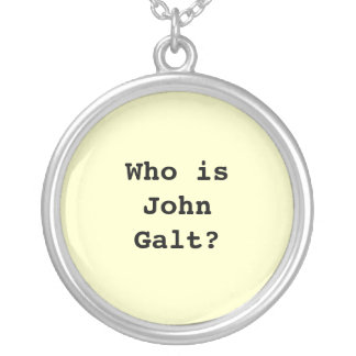 Who is John Galt? Silver Plated Necklace