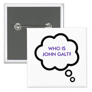 WHO IS JOHN GALT Thought Cloud Pinback Buttons