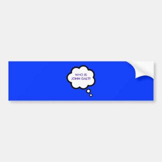 WHO IS JOHN GALT? Thought Cloud Car Bumper Sticker