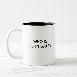 Who is John Galt? Two-Tone Coffee Mug