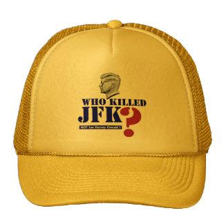 Who killed John Fitzgerald Kennedy Trucker Hat