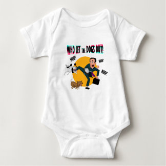 Who let the dogs out! baby bodysuit