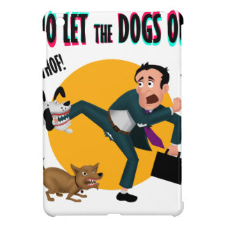 Who let the dogs out! case for the iPad mini