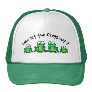 Who Let The Frogs Out? Hats