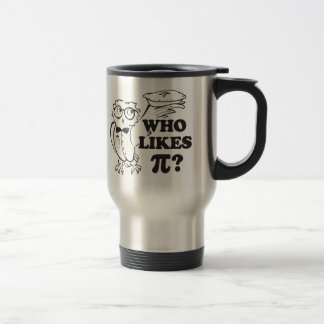 Who Likes Pi?  Tavel Mug