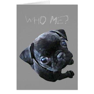 Who Me? Card